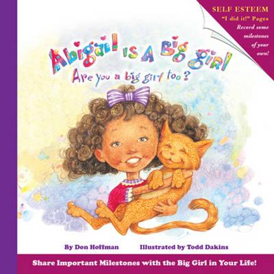 Abigail is a Big Girl (Hardback)