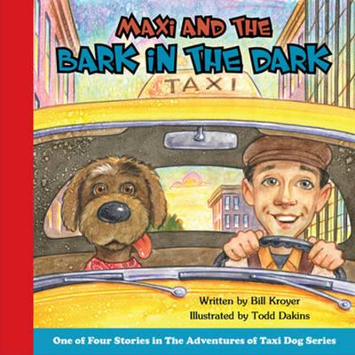 Maxi and the Bark in the Dark (Hardback)