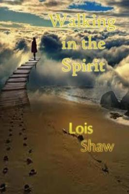 Walking in the Spirit (Paperback)
