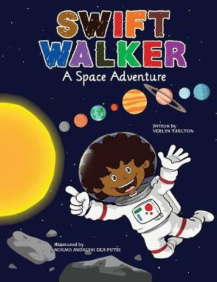 Swift Walker: A Space Adventure - Swift Walker 3 (Paperback)