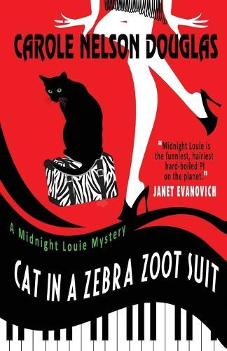 Cat in a Zebra Zoot Suit: A Midnight Louie Mystery - Midnight Louie Mysteries 27 (Paperback)