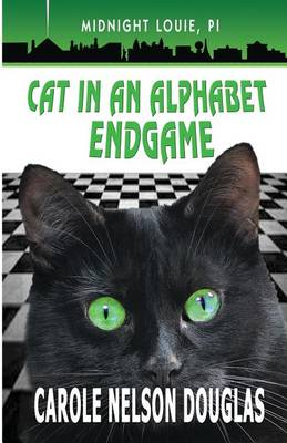 Cat in an Alphabet Endgame: A Midnight Louie Mystery - Midnight Louie Mysteries 28 (Paperback)