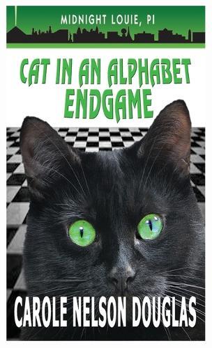 Cat in an Alphabet Endgame: A Midnight Louie Mystery - Midnight Louie Mysteries 28 (Hardback)