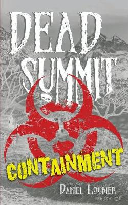 Dead Summit: Containment (Paperback)