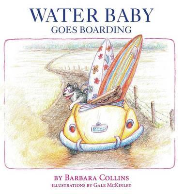 Water Baby Goes Boarding (Hardback)