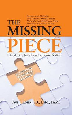 The Missing Piece: Introducing Nutrition Response Testing (Paperback)