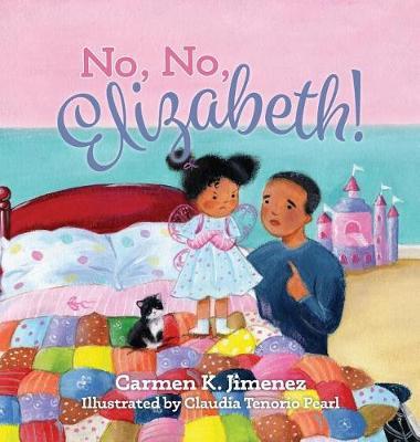 No, No Elizabeth (Hardback)