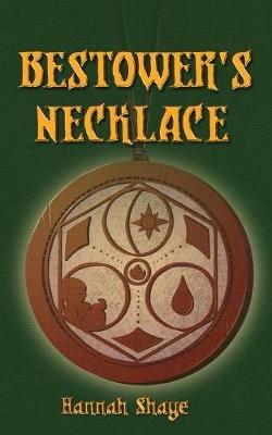 Bestower's Necklace (Paperback)