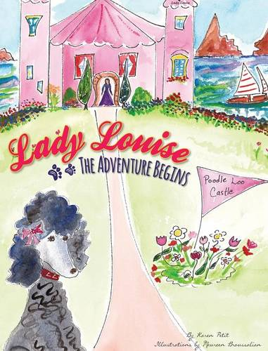 Lady Louise: The Adventure Begins (Hardback)
