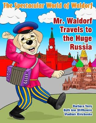 Mr. Waldorf Travels to the Huge Russia (Paperback)