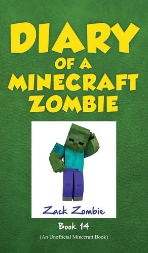 Diary of a Minecraft Zombie, Book 14: Cloudy with a Chance of Apocalypse - Diary of a Minecraft Zombie 14 (Hardback)