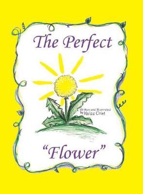 The Perfect Flower (Hardback)