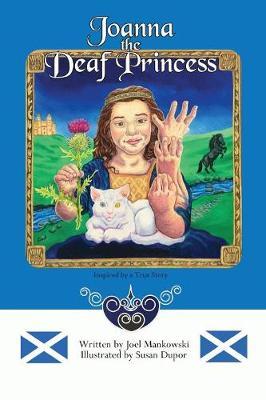 Joanna the Deaf Princess (Paperback)