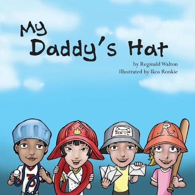 My Daddy's Hat (Paperback)
