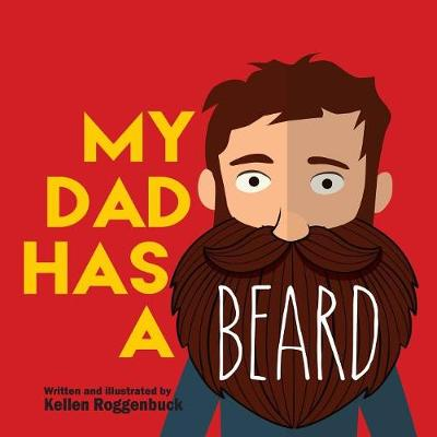My Dad Has a Beard (Paperback)