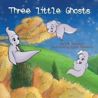 Three Little Ghosts (Paperback)