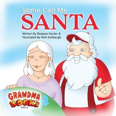 Some Call Me Santa (Paperback)