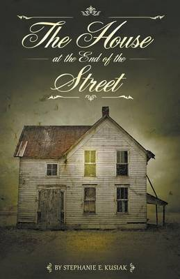 The House at the End of the Street (Paperback)