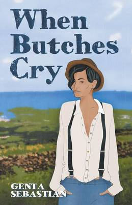 When Butches Cry (Paperback)