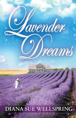 Lavender Dreams (Paperback)