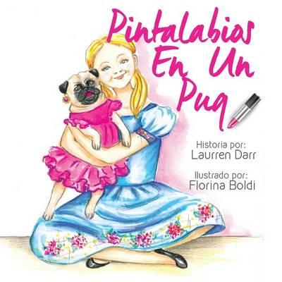Pintalabios En Un Pug (Paperback)