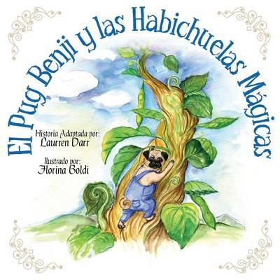 El Pug Benji Y Las Habichuelas M gicas (Paperback)