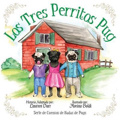Los Tres Perritos Pug (Paperback)