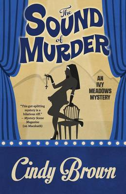 The Sound of Murder - Ivy Meadows Mystery 2 (Paperback)
