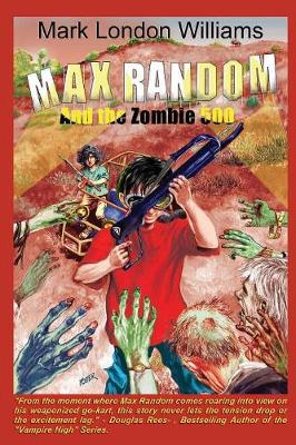 Max Random and the Zombie 500 (Paperback)