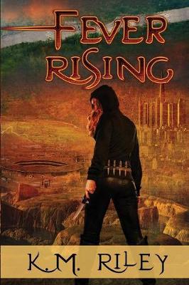 Fever Rising (Paperback)