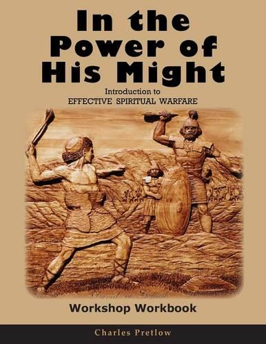 In the Power of His Might Workshop Workbook (Paperback)