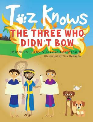 Toz Knows the Three Who Didn't Bow (Hardback)