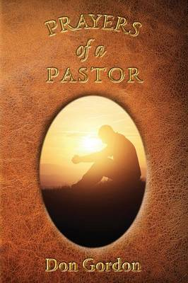 Prayers of a Pastor (Paperback)