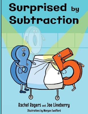 Surprised by Subtraction - Gift of Numbers 2 (Paperback)