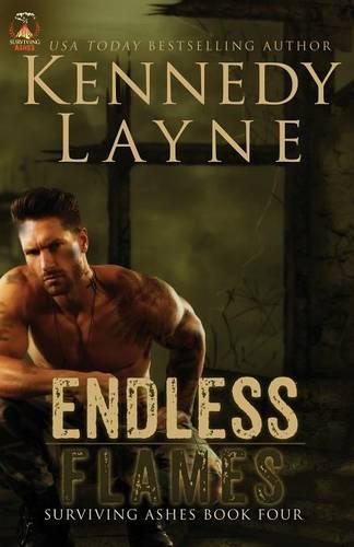 Endless Flames: Surviving Ashes, Book Four - Endless Flames 4 (Paperback)