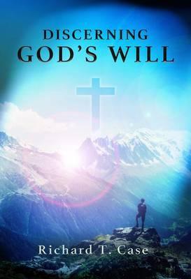 Discerning God's Will (Paperback)