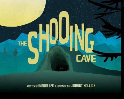 The Shooing Cave (Hardback)