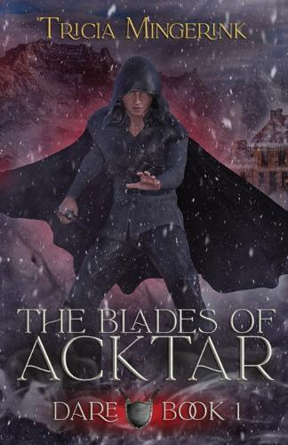 Dare (the Blades of Acktar #1) (Paperback)