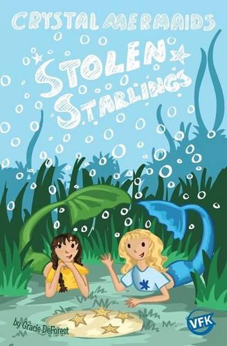 Crystal Mermaids - Stolen Starlings (Paperback)