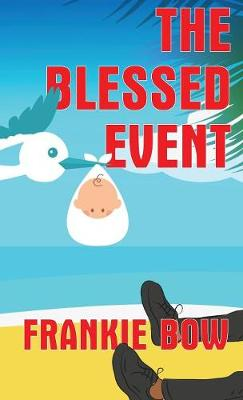 The Blessed Event - Professor Molly Mysteries 5 (Hardback)
