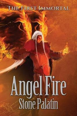 The First Immortal: Angel Fire - First Immortal III (Paperback)