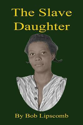 The Slave Daughter (Paperback)