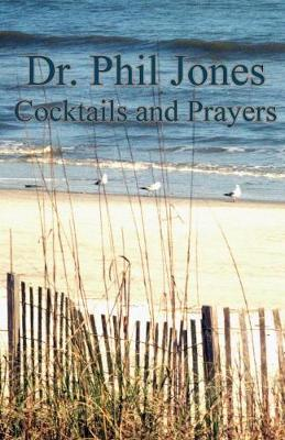 Cocktails and Prayers (Paperback)