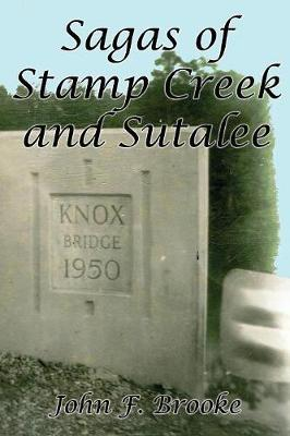 Sagas of Stamp Creek and Sutalee (Paperback)