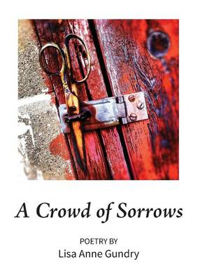 A Crowd of Sorrows (Paperback)
