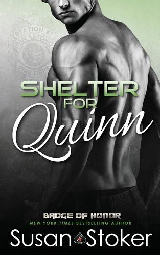 Shelter for Quinn - Badge of Honor: Texas Heroes 13 (Paperback)