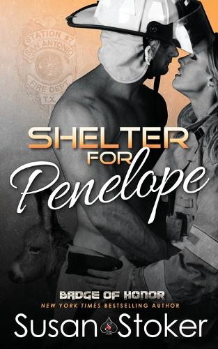 Shelter for Penelope - Badge of Honor: Texas Heroes 15 (Paperback)