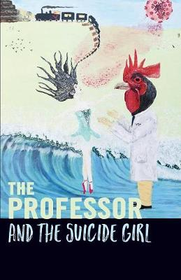 The Professor and the Suicide Girl (Paperback)