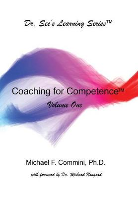 Coaching for Competence - Dr. See's Learning 1 (Paperback)