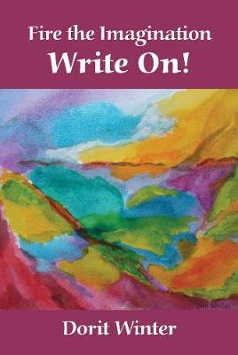 Fire the Imagination -- Write On! (Paperback)